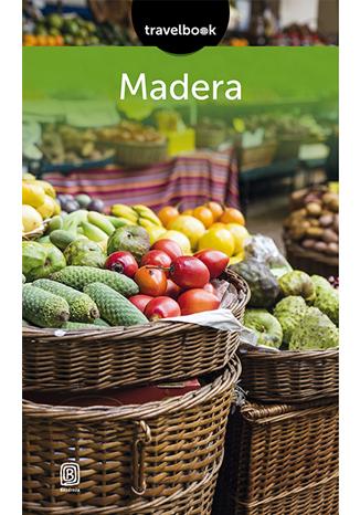 Madera. Travelbook, wyd. Bezdroża